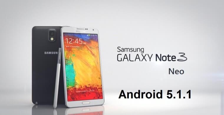 samsung galaxy note 3 neo android 5.1.1 güncellemesi
