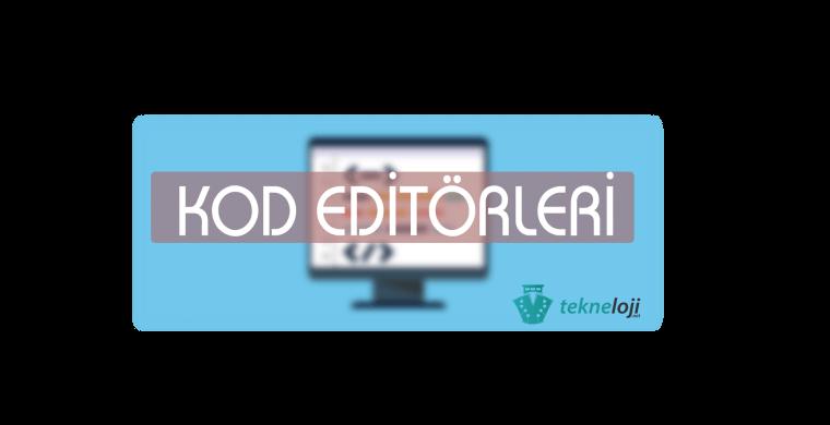 kod düzenleme editörleri