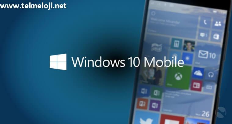 Photo of Windows 10 Mobile için Resmi Açıklama  Geldi !