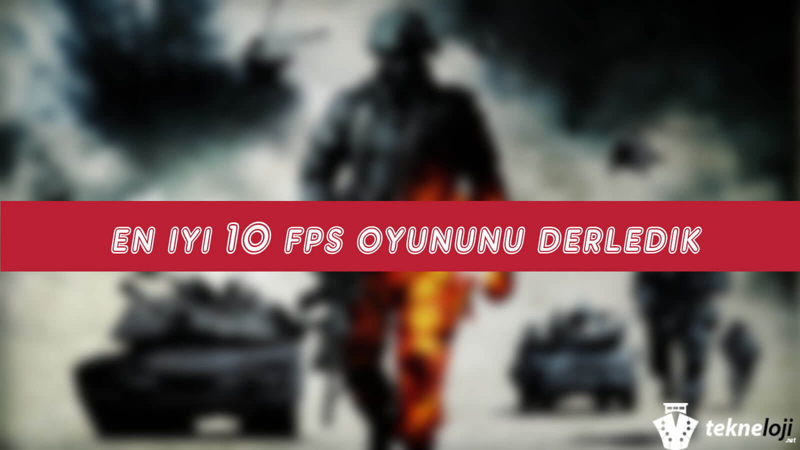 Photo of En İyi 10 Online FPS Oyunu
