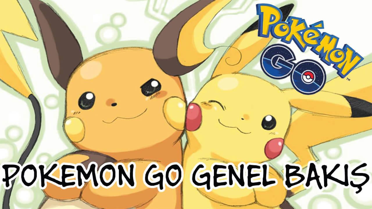 Photo of Pokemon Go Genel Bakış