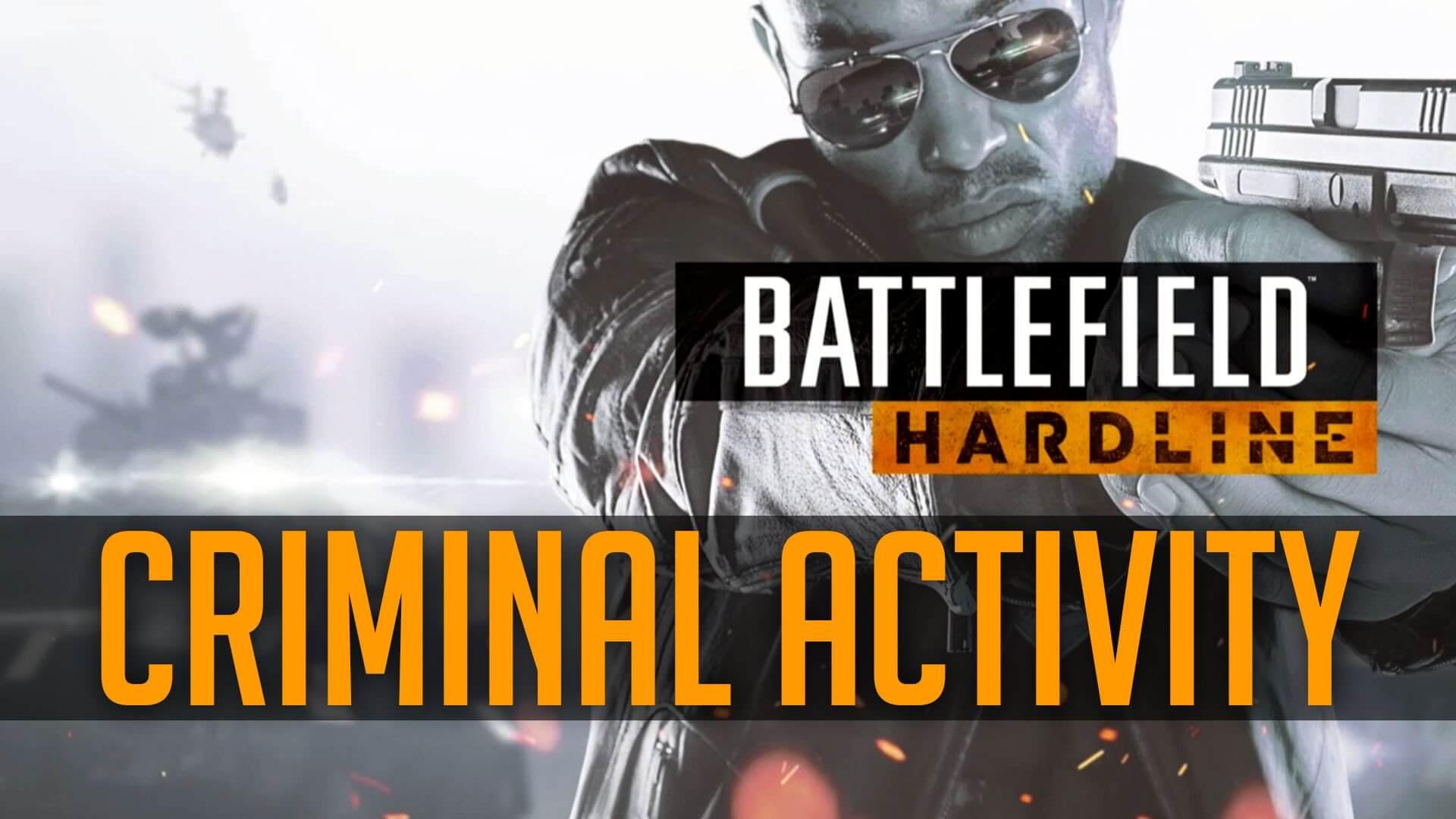 Photo of Battlefield: Hardline Criminal Activity Artık Ücretsiz Oldu