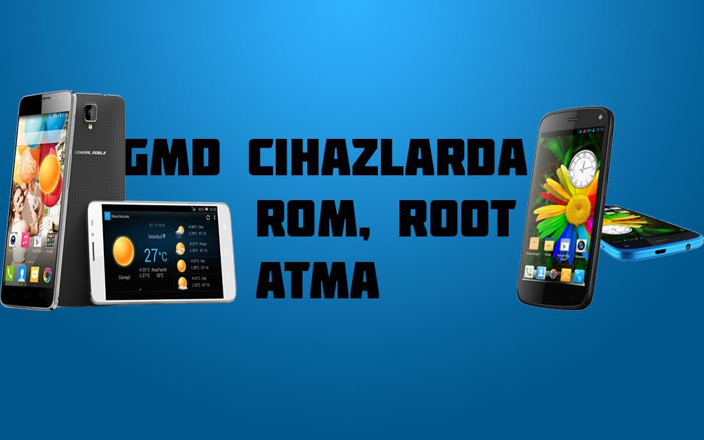 Photo of General Mobile Discovery Cihazlarda Rom,Root Atma