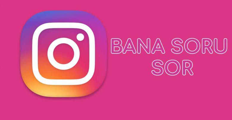 instagram bana soru sor