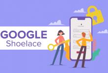 Photo of Google, Facebook'a Rakip Shoelace'yi Tanıtıyor